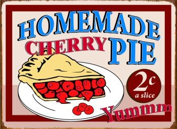 HOMEMADE CHERRY PIE metal sign