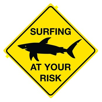 SHARK - Surfing at your risk metal sign