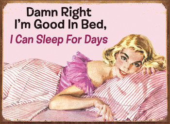 SLEEP FOR DAYS metal sign