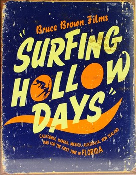 SURFING HOLLOW DAYS metal sign