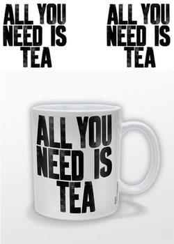 All You Need Is Tea Kubek