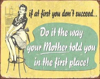 Metalowa tabliczka MOM - If At First