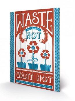 Obraz na drewnie MARY FELLOWS - waste not