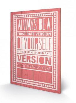 Obraz na drewnie Sarah Winter - Be Yourself