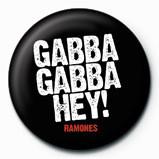 Odznaka RAMONES - Gabba Gabba