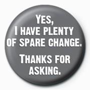 Odznaka YES, I HAVE PLENTY OF Spar