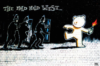 Plakat Banksy Street Art - Mild Mild West