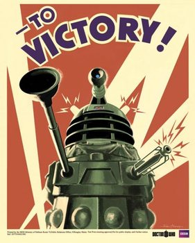 DOCTOR WHO - Dalek to victory Poster, Art Print