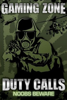 GAMING ZONE - duty calls posters | art prints