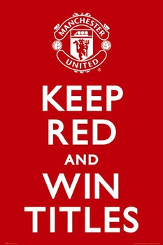 MANCHESTER UNITED - keep red posters | art prints