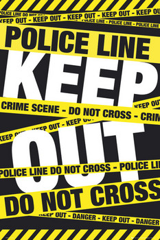 POLICE TAPE - keep out  posters | art prints