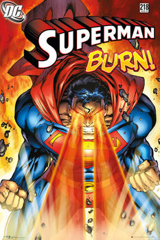 Superman - Burn Poster, Art Print