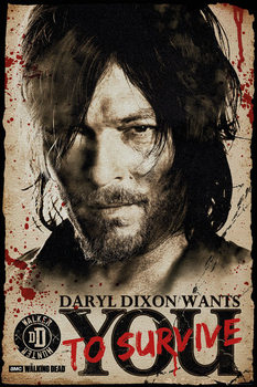 The Walking Dead - Daryl Needs You Poster, Art Print