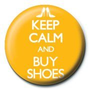 chapitas Keep Calm and Buy Shoes