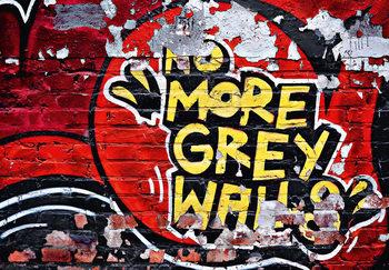 NO MORE GREY WALLS Fototapeta
