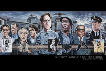 THE ART OF JUSTIN REED  get busy living,or get busy dying posters | art prints