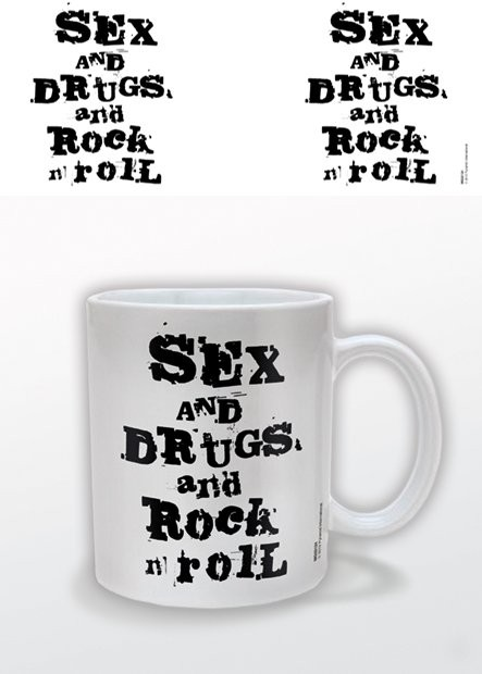 Sex and Drugs and Rock n Roll Kubek