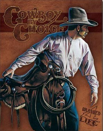 Metalowa tabliczka COWBOY BY CHOICE - Beginning Trail
