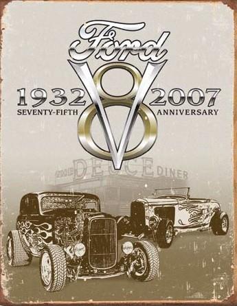 Metalowa tabliczka Ford Deuce 75th Anniversary