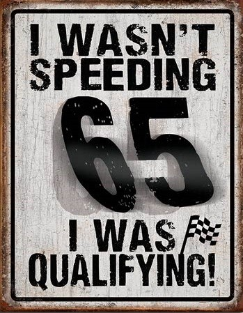 Metalowa tabliczka I Wasn't Speeding
