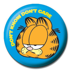 Odznaka GARFIELD - Don't  know, don't  care