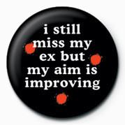 Odznaka I STILL MISS MY EX&