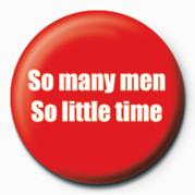 Odznaka So many men, SO LITTLE TIM