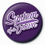 Odznaka SYSTEM OF A DOWN - script