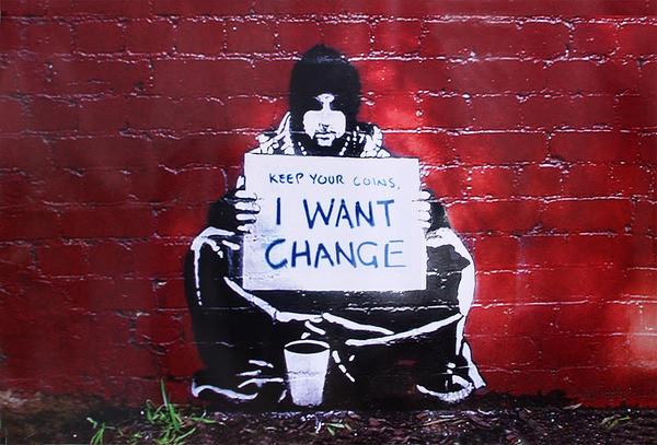 Plakat Banksy street art - Graffiti meek - Keep Your Coins I Want Change