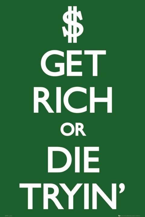 Plakat Get rich