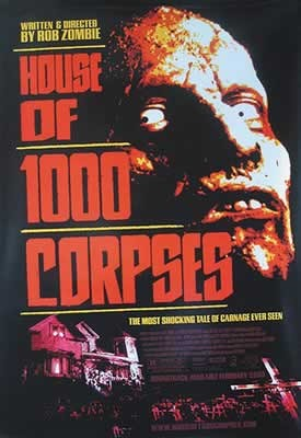 Plakat HOUSE OF 1000 CORPSES