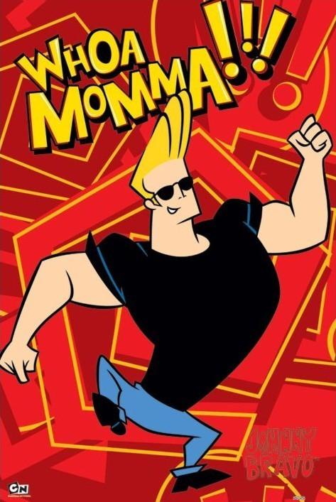 Plakat JOHNNY BRAVO - whoa momma