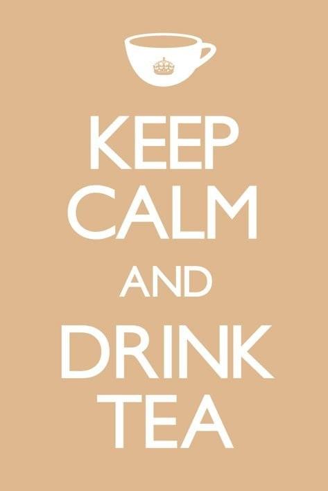Plakat Keep calm and drink tea