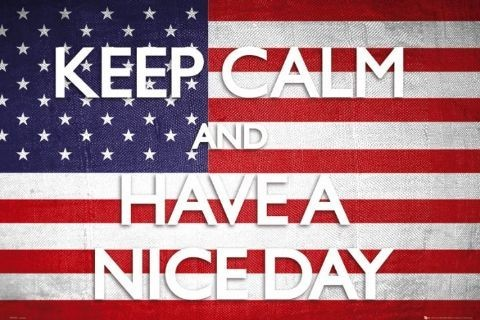 Plakat Keep calm - have a nice day