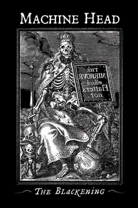 Plakat Machine Head - the blackening