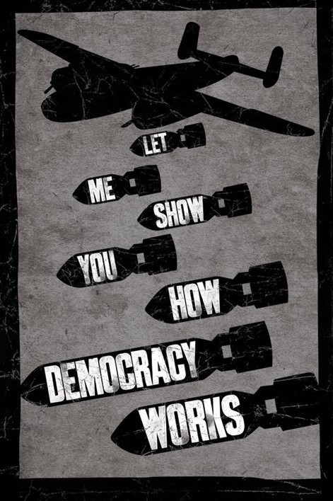 let-me-show-you-how-democracy-works-i679
