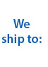 We ship to: