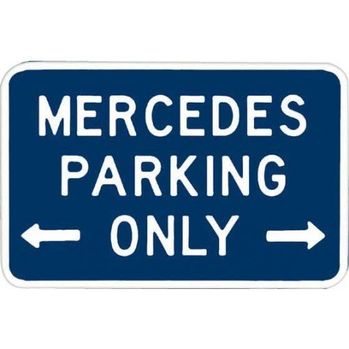 Mercedes parking only tin signs metal signs sold at for Mercedes benz sign in