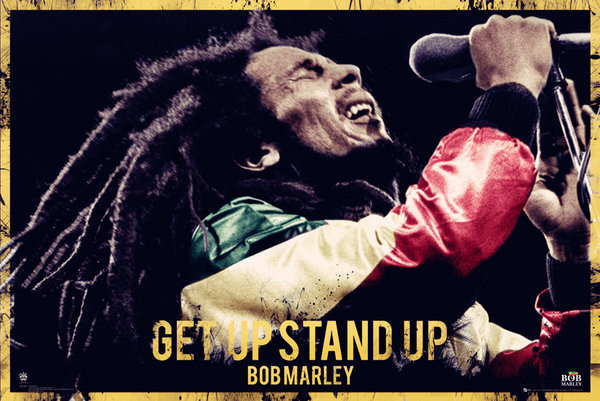 bob marley get up stand up May you find great value in these get up, stand up, stand up for your rights by bob marley from my large inspirational quotes and sayings database.