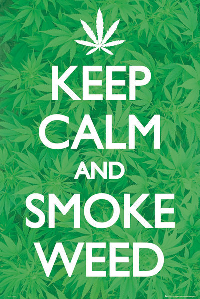 keep calm smoke weed poster sold at abposters com
