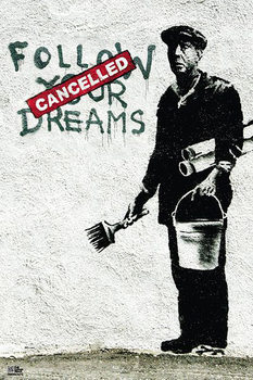 Banksy street art - follow your dreams Affiche