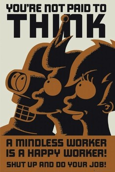 FUTURAMA - dont think Affiche