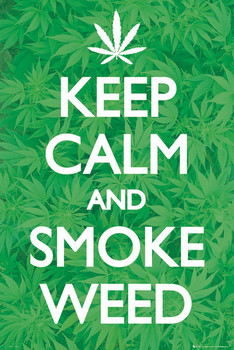 Keep calm smoke weed Affiche