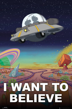 Rick And Morty - I Want To Believe Affiche