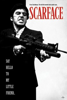 Scarface - Say Hello To My Little Friend Affiche