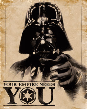 Star Wars - Your Empire Needs You Affiche