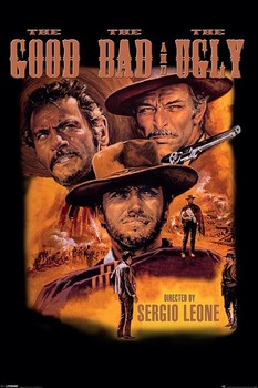 THE GOOD AND THE BAD AND THE UGLY Affiche