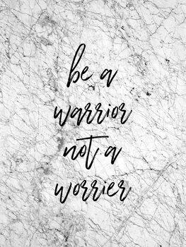 Ilustração Be A Warrior