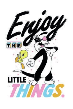 Art Poster Looney Tunes - Enjoy the little things
