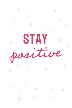 Illustration Stay positive